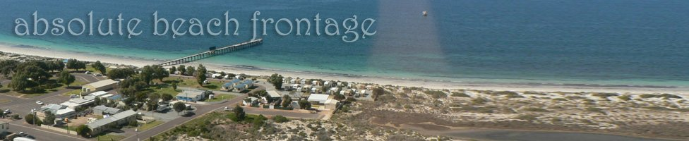 Absolute beach front at Arno Bay Caravan Park!